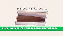 [PDF] Without a Manual: The reflections of a woman in her forties determined to live her fullest