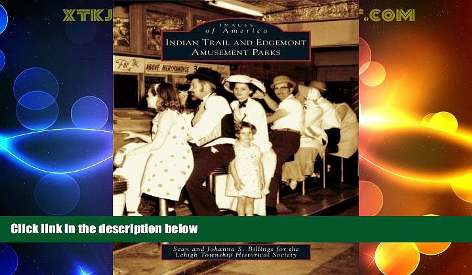 Must Have PDF  Indian Trail and Edgemont Amusement Parks (Images of America)  Full Read Best Seller