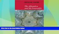 Must Have PDF  Alhambra and the Generalife: Official Guide  Best Seller Books Most Wanted