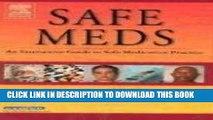 [PDF] Safe Meds: An Interactive Guide to Safe Medication Practice, 1e Full Online