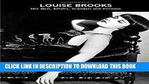 [PDF] Louise Brooks: Her Men, Affairs, Scandals And Persona Full Online[PDF] Louise Brooks: Her