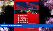 For you Ultraviolet Germicidal Irradiation Handbook: UVGI for Air and Surface Disinfection