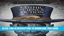 [PDF] Gothic Science Fiction: 1818 to the Present (Palgrave Gothic) Full Colection