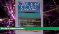 Enjoyed Read Coral Reefs   Islands: The Natural History of a Threatened Paradise