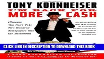 Collection Book I m Back for More Cash: A Tony Kornheiser Collection (Because You Can t Take Two