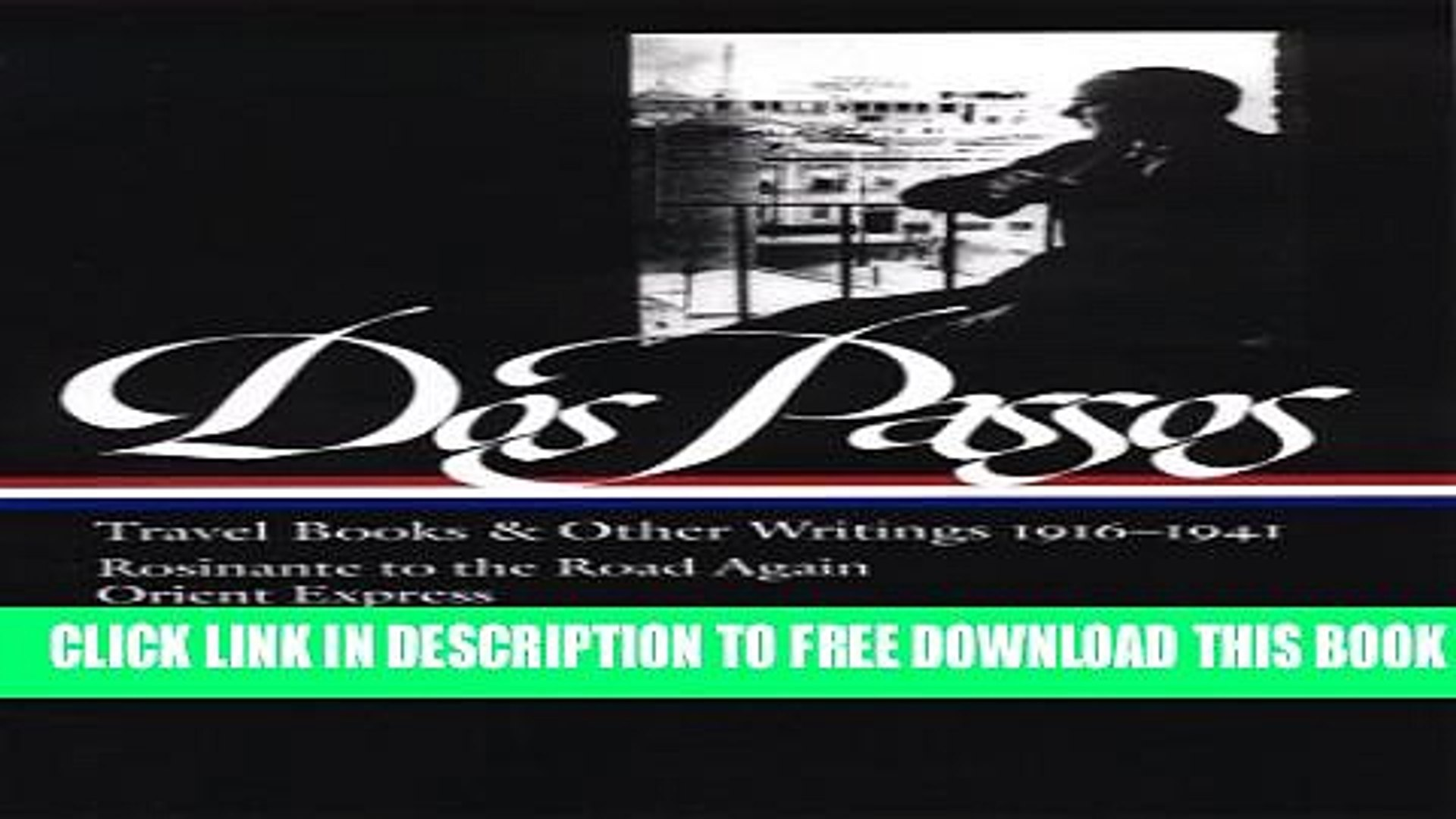 [PDF] John Dos Passos: Travel Books and Other Writings 1916-1941 Popular Online