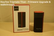 HooToo Tripmate Titan - Firmware Upgrade and Walkthrough