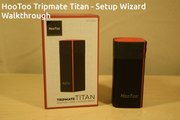 HooToo Tripmate Titan - Setup Wizard Walkthrough