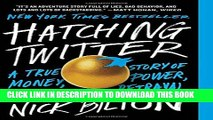 Collection Book Hatching Twitter: A True Story of Money, Power, Friendship, and Betrayal