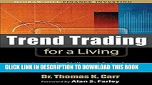 New Book Trend Trading for a Living: Learn the Skills and Gain the Confidence to Trade for a Living