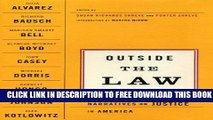 [PDF] Outside The Law: Narratives on Justice in America Full Colection