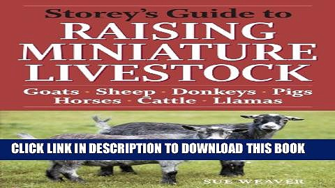 Collection Book Storey s Guide to Raising Miniature Livestock: Goats, Sheep, Donkeys, Pigs,