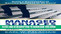 New Book Managed Services in a Month - Build a Successful It Service Business in 30 Days - 2nd Ed.