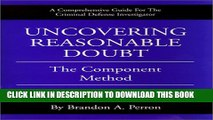 [Read PDF] Uncovering Reasonable Doubt: The Component Method - Criminal Defense Investigation