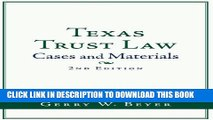 [New] Texas Trust Law: Cases and Materials (2nd ed.) Exclusive Full Ebook