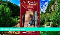 Big Deals  Bird Feeding Basics: A Folding Pocket Guide to Feeders, Feeds   Backyard Birds (Animal