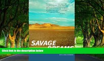 Must Have PDF  Savage Dreams: A Journey into the Landscape Wars of the American West  Best Seller