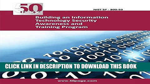 New Book Building an Information Technology Security Awareness and Training Program