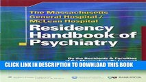 [PDF] The Massachusetts General Hospital/McLean Hospital Residency Handbook of Psychiatry Full