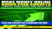 [PDF] Make Money Online Doing Paid Surveys - Convert Your Spare Time Into Cash - Strategies   Tips