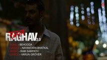 Behooda Video Song + Lyrics from Raman Raghav 2.0 filmed on Nawazuddin Siddiqui, Anurag Kashyap, Ram Sampath