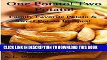 Collection Book One Potato! Two Potato!: Family Favorite Potato   Sweet Potato Recipes! (Southern