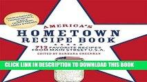New Book America s Hometown Recipe Book: 712 Favorite Recipes from Main Street U.S.A.