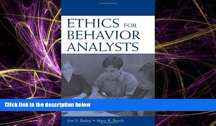 Online eBook Ethics for Behavior Analysts: A Practical Guide to the Behavior Analyst Certification