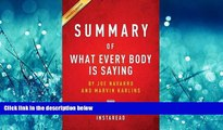 Pdf Online Summary of What Every Body Is Saying by Joe Navarro and Marvin Karlins Includes Analysis