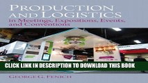 [PDF] Production and Logistics in Meeting, Expositions, Events and Conventions Popular Online