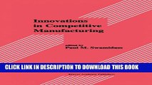 [PDF] Innovations in Competitive Manufacturing (Innovations in Manufacturing) Full Online