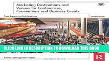 [PDF] Marketing Destinations and Venues for Conferences, Conventions and Business Events (Events