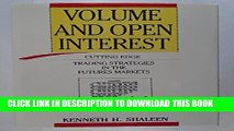 [PDF] Volume and Open Interest: Cutting Edge Trading Strategies in the Futures Markets Popular