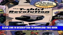 Collection Book The T-Shirt Revolution: Building Your Business Using a Digital Apparel Printer