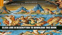 [PDF] Maiolica: Italian Renaissance Ceramics in The Metropolitan Museum of Art (Highlights of the