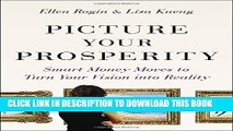 Collection Book Picture Your Prosperity: Smart Money Moves to Turn Your Vision into Reality