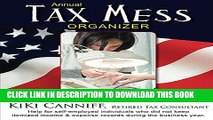 New Book Annual Tax Mess Organizer For Nail Techs, Manicurists   Salon Owners (Annual Taxes)