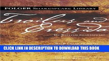 [PDF] Troilus and Cressida (Folger Shakespeare Library) Full Online