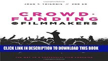 [PDF] Crowdfunding for Filmmakers: The Way to a Successful Film Campaign- 2nd Edition Full Online