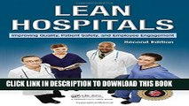 [PDF] Lean Hospitals: Improving Quality, Patient Safety, and Employee Engagement, Second Edition