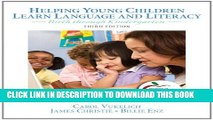 [Read PDF] Helping Young Children Learn Language and Literacy: Birth through Kindergarten (3rd
