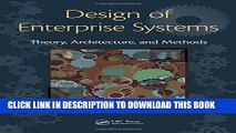 Collection Book Design of Enterprise Systems: Theory, Architecture, and Methods
