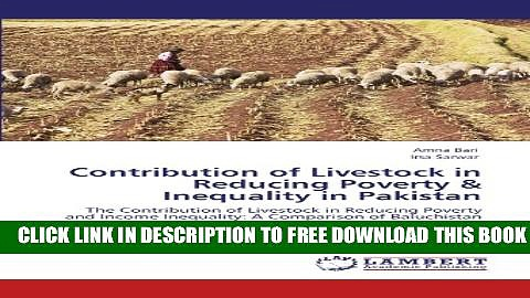 [PDF] Contribution of Livestock in Reducing Poverty   Inequality in Pakistan: The Contribution of