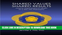 New Book Shared Values - Shared Results: Positive Organizational Health as a Win-Win Philosophy