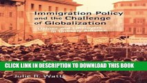 [PDF] Immigration Policy and the Challenge of Globalization: Unions and Employers in Unlikely