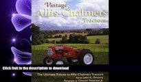 FAVORIT BOOK Vintage Allis-Chalmers Tractors  The Ultimate Tribute to Allis-Chalmers Tractors READ