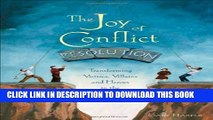 Collection Book The Joy of Conflict Resolution: Transforming Victims, Villains and Heroes in the