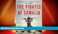 Big Deals  The Pirates of Somalia: Inside Their Hidden World  Best Seller Books Most Wanted