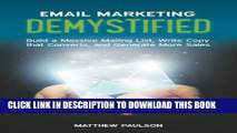 New Book Email Marketing Demystified: Build a Massive Mailing List, Write Copy that Converts and