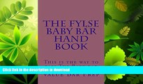 READ  The FYLSE BABY BAR HAND BOOK (e-book): e book, Authors of 6 published bar exam essays.....